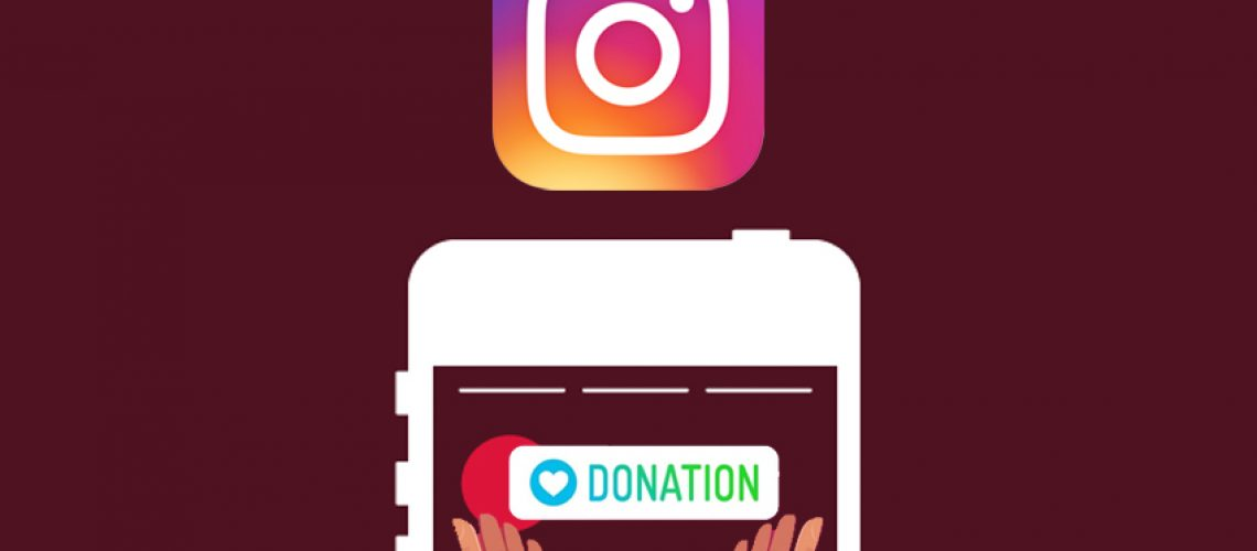 "Instagram lance le sticker ""donation"" dans les stories"