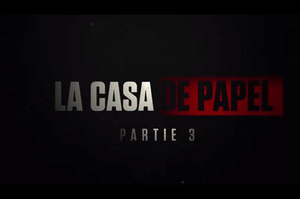 Nouvelle bande-annonce pour la saison 3 de «La Casa de Papel»